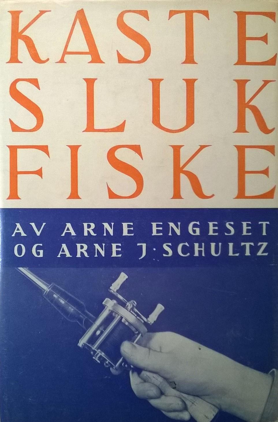Engeset, Arne og Arne J. Schultz Kasteslukfiske: En kortfattet orientering
