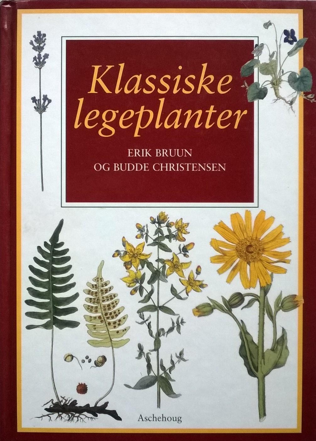 Bruun, Erik, og Budde Christensen Klassiske legeplanter