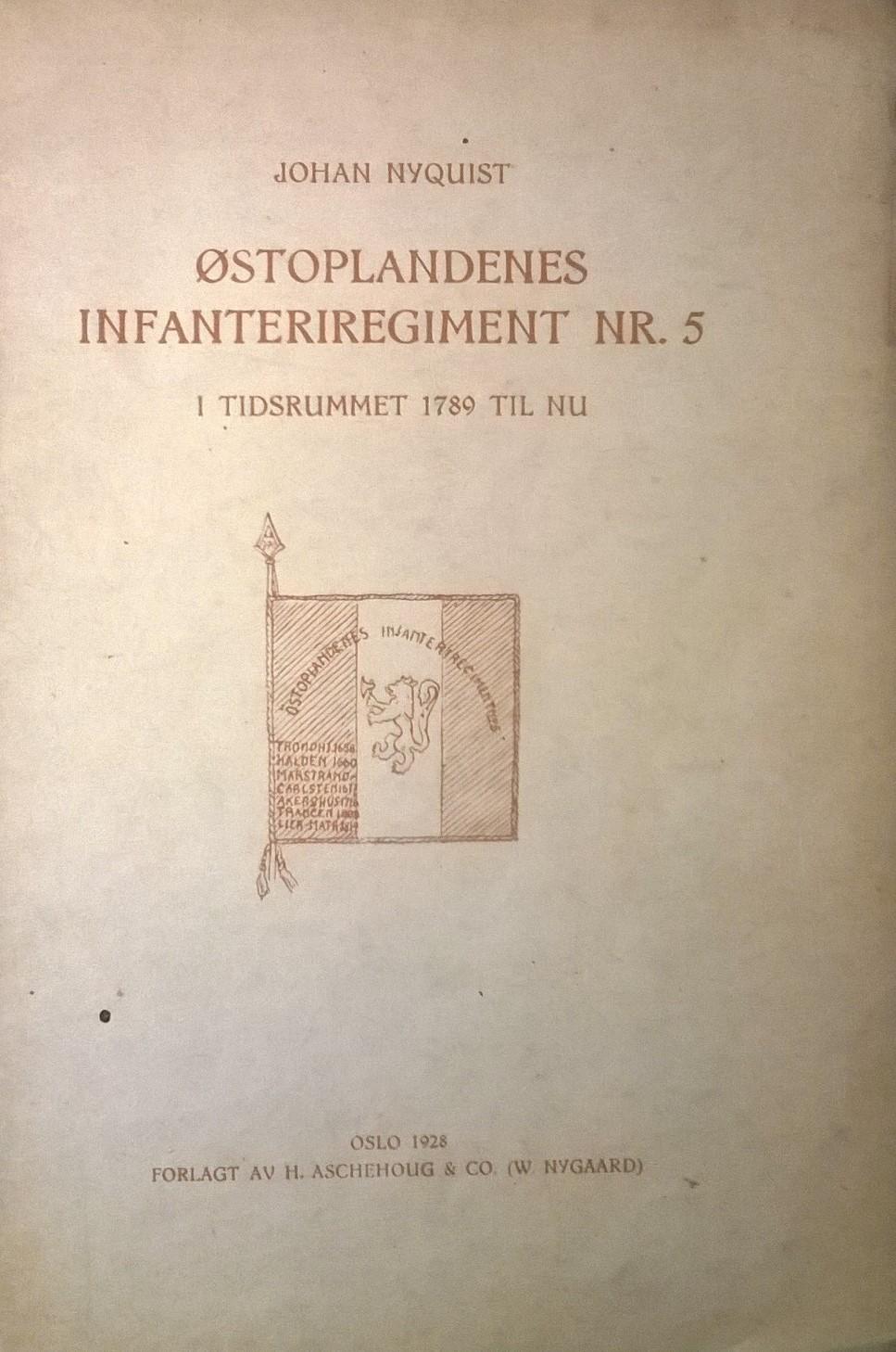 Nyquist, Johan Østoplandenes Infanteriregiment nr. 5 i tidsrummet 1789 til nu