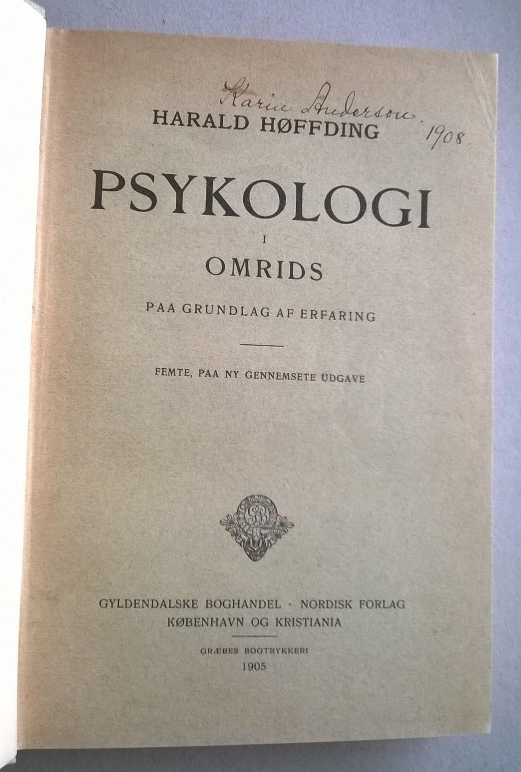 Høffding, Harald Psykologi i Omrids paa Grundlag af Erfaring
