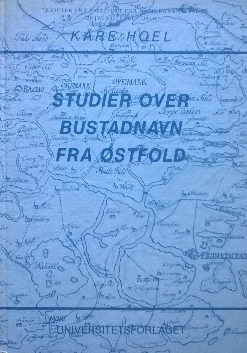 Hoel, Kåre Studier over bustadnavn fra Østfold