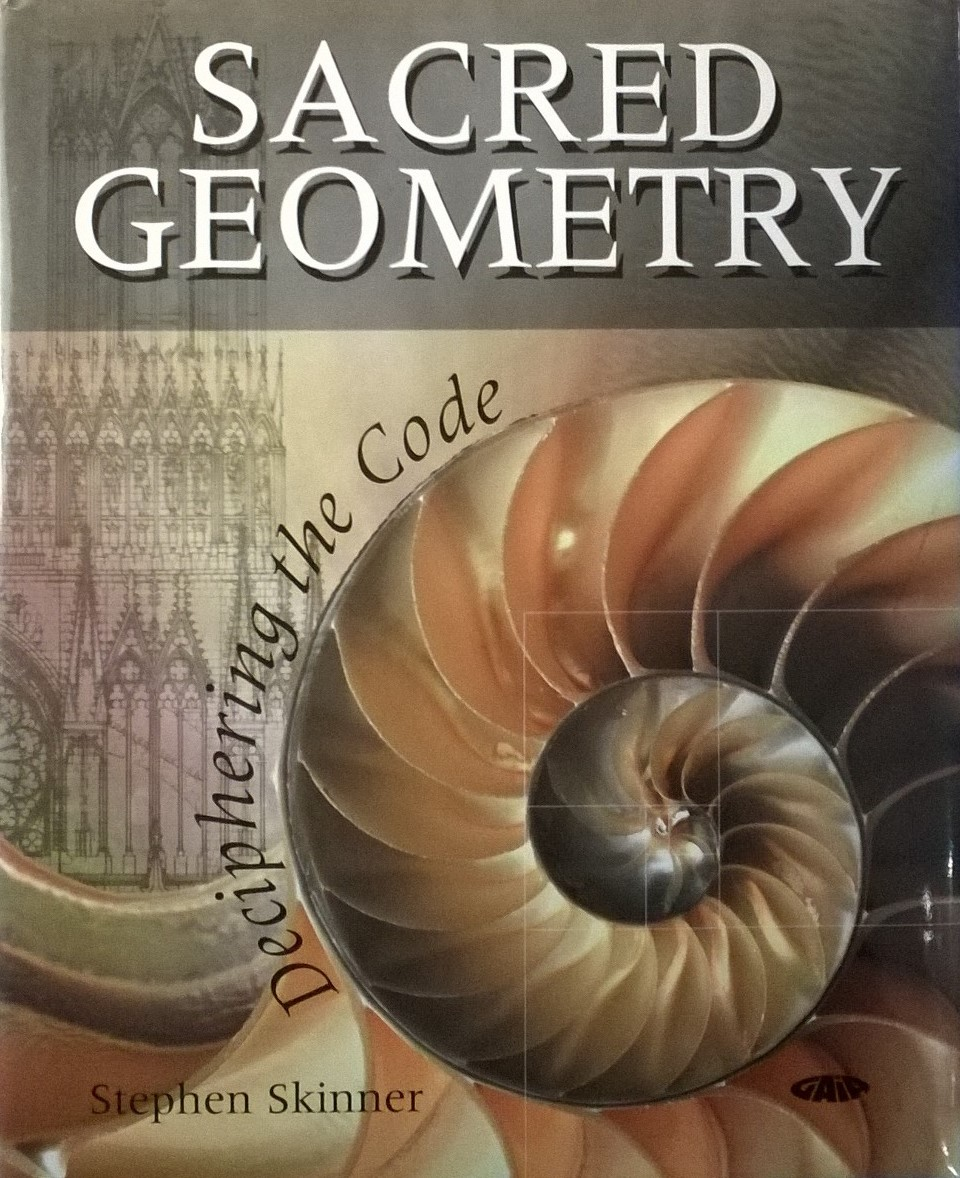 Skinner, Stephen Sacred Geometry: Deciphering the Code