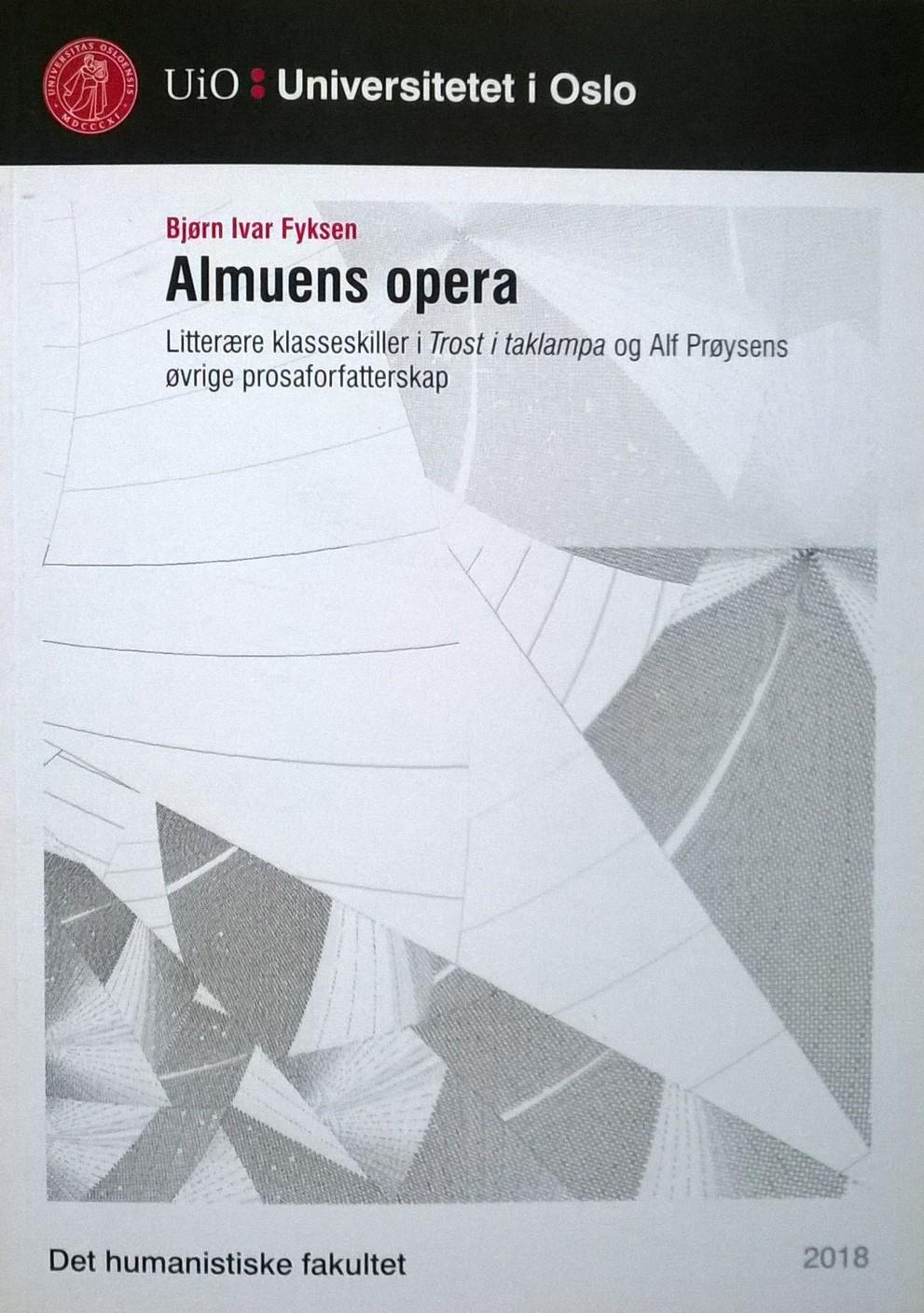 Fyksen, Bjørn Ivar Almuens opera: Litterære klasseskiller i Trost i taklampa og Alf Prøysens øvrige prosaforfatterskap