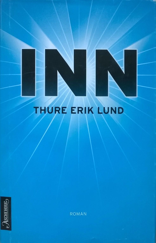Lund, Thure Erik Inn: Roman