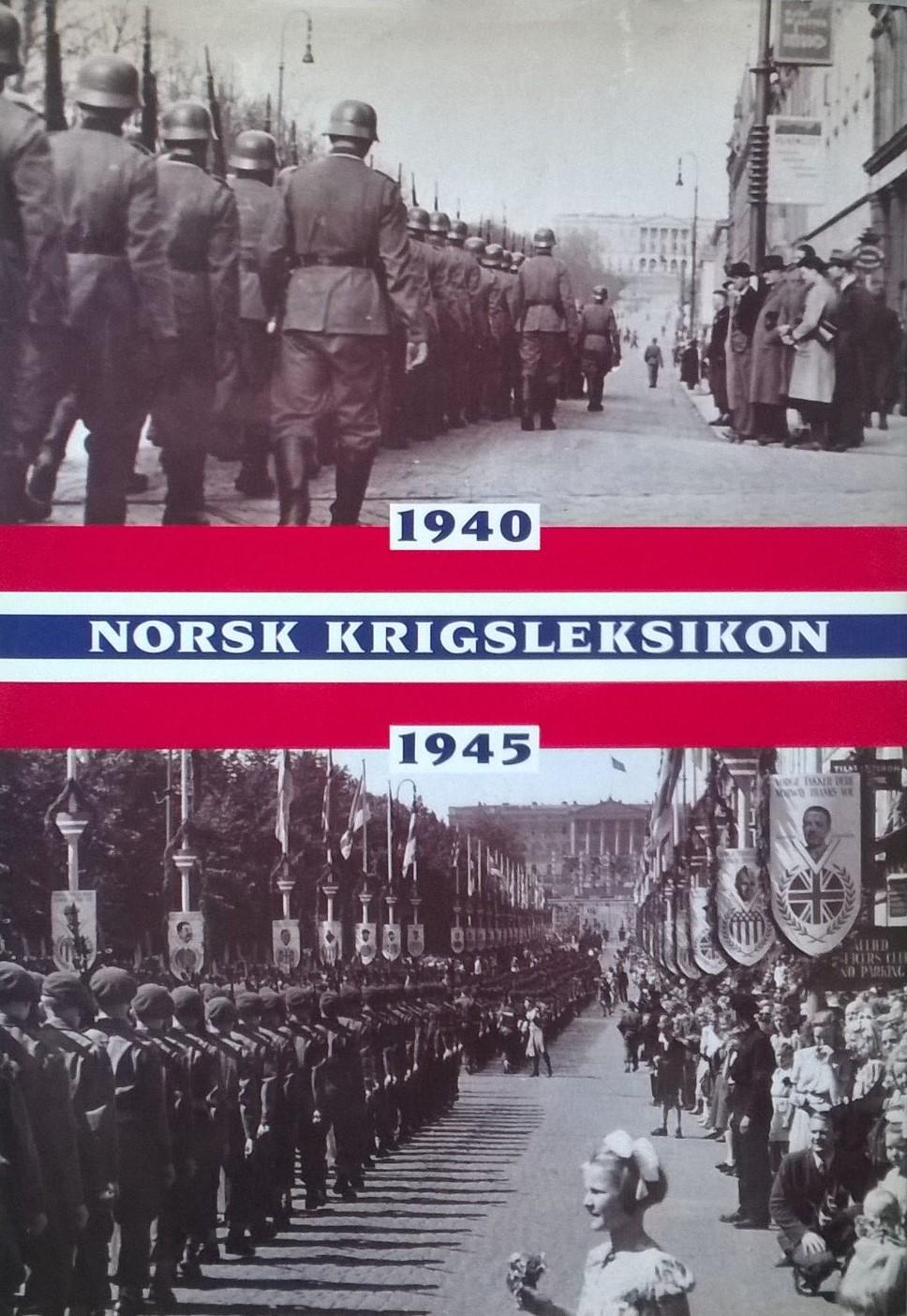 Dahl, Hans Fredrik, Guri Hjeltnes, Berit Nøkleby m.fl. (red.) Norsk krigsleksikon 1940—45