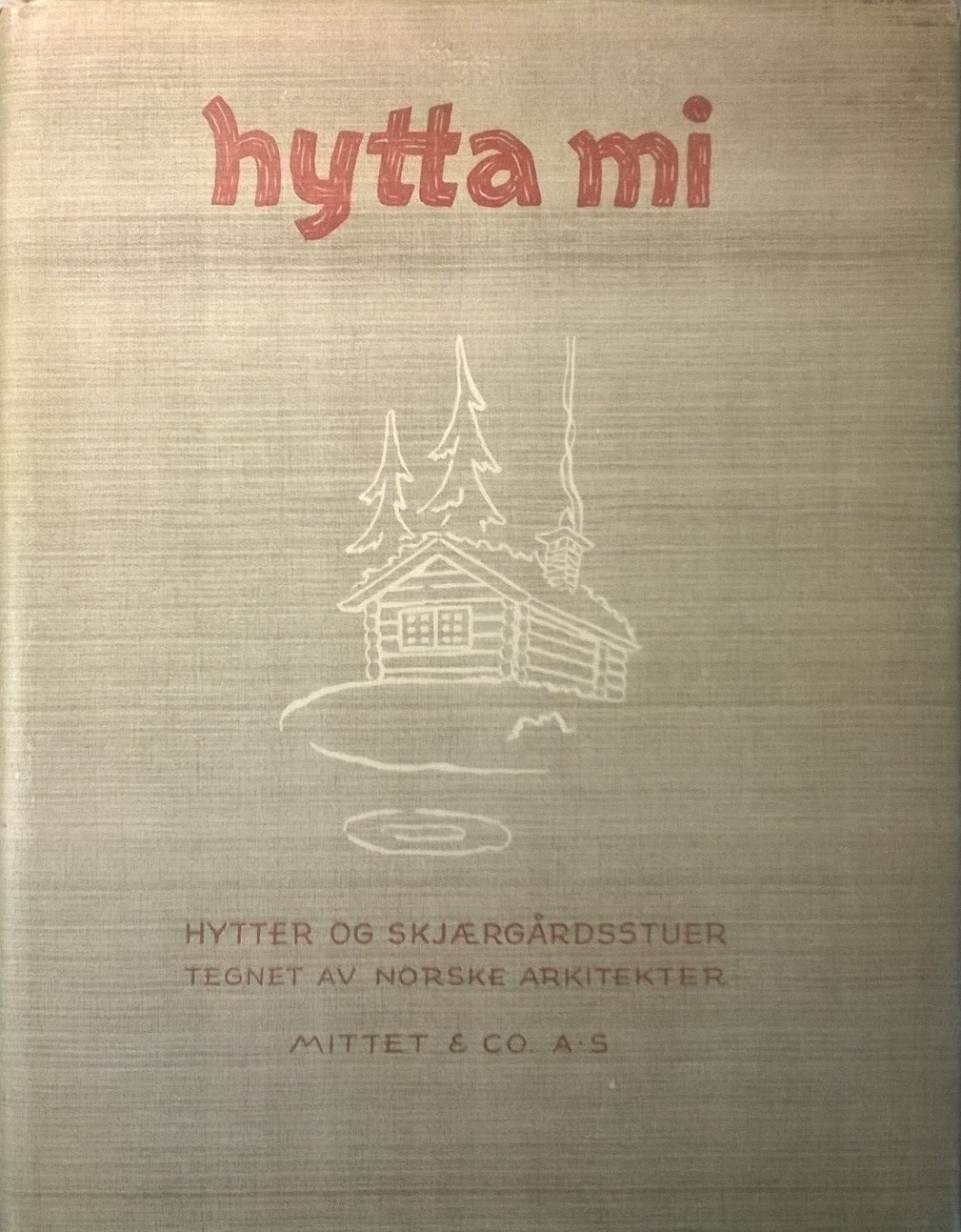 Enger, Kr. Hytta mi