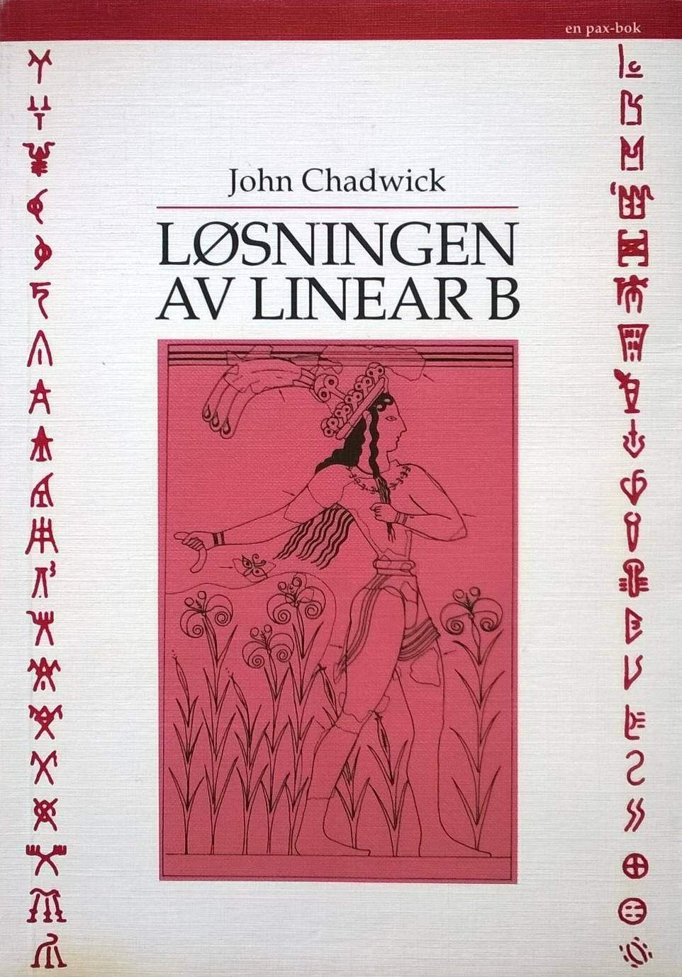 Chadwick, John Løsningen av linear B