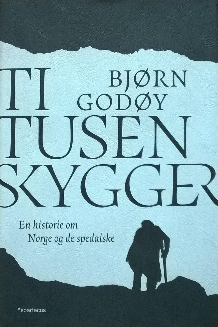 Godøy, Bjørn Ti tusen skygger: En historie om Norge og de spedalske