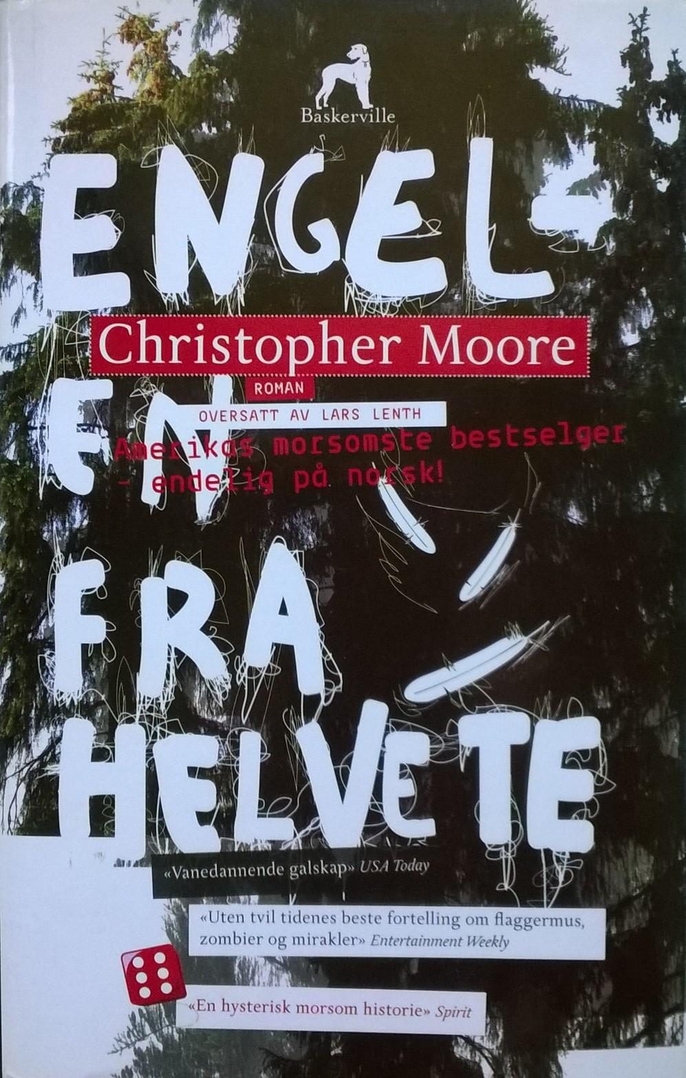 Moore, Christopher Engelen fra helvete: Roman
