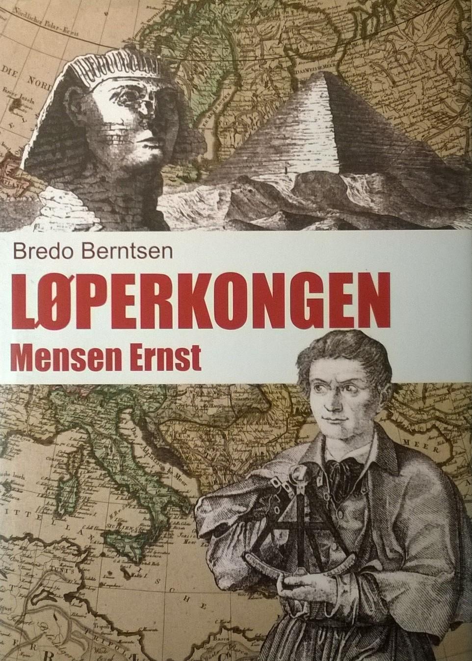 Berntsen, Bredo Løperkongen Mensen Ernst