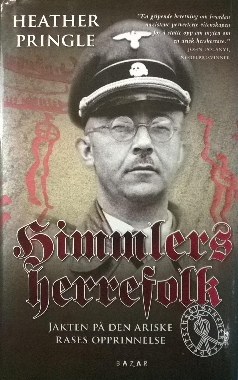 Pringle, Heather Himmlers herrefolk: Jakten på den ariske rases opprinnelse